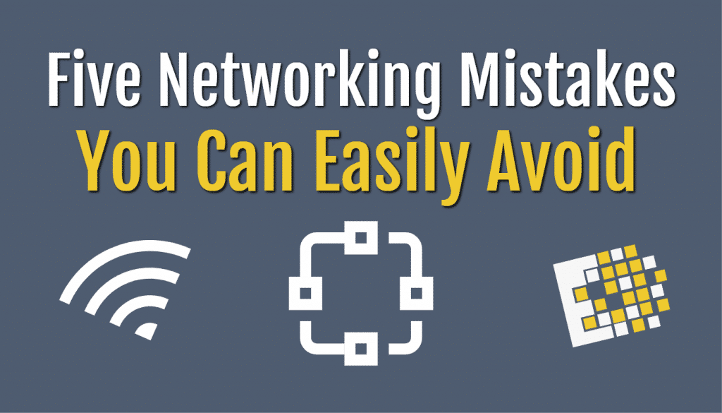 Blog ccny tech networking mistakes to avoid